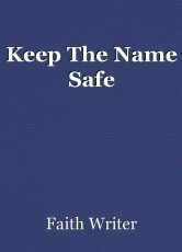 Keep The Name Safe