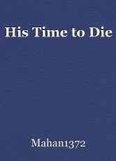 His Time to Die