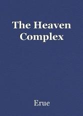 The Heaven Complex