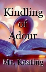 Kindling of Adour