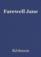 Farewell Jane