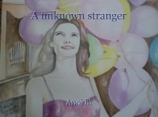 A unknown stranger