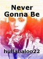 Never Gonna Be