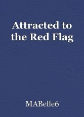 Attracted to the Red Flag