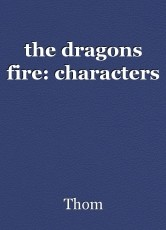 the dragons fire: characters