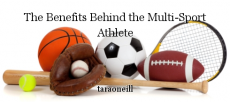 The Benefits Behind the Multi-Sport Athlete