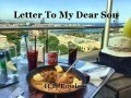 Letter To My Dear Son