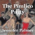 The Pimlico Party