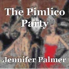 The Pimlico Party