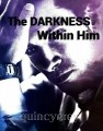 The Darkness From Within