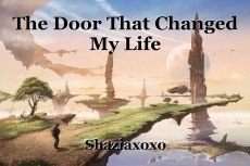 The Door That Changed My Life
