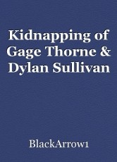 Kidnapping of Gage Thorne & Dylan Sullivan