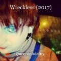 Wreckless (2017)