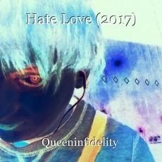 Hate Love (2017)