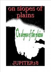 on slopes of plains