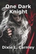 One Dark Knight
