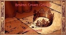 Broken Crown (2017)