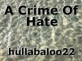 A Crime Of Hate
