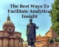 The Best Ways To Facilitate Analytical Insight