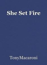 She Set Fire