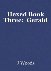 Hexed Book Three:  Gerald