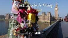 Westminster's Weep