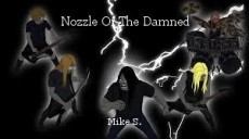 Nozzle Of The Damned