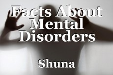 Facts About Mental Disorders