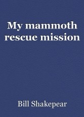 My mammoth rescue mission