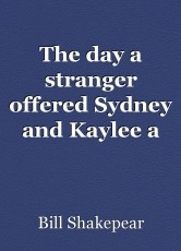 The day a stranger offered Sydney and Kaylee a lift