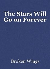 The Stars Will Go on Forever