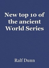 New top 10 of the ancient World Series
