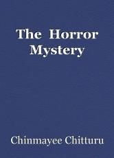 The  Horror Mystery