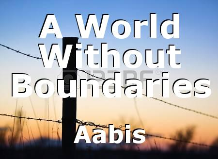 World without boundaries essay