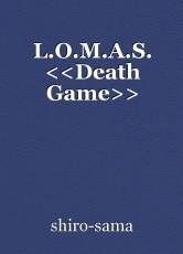 L.O.M.A.S.