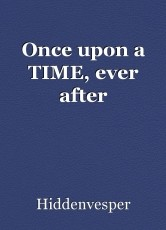 Once upon a TIME, ever after