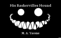 His Baskervilles Hound