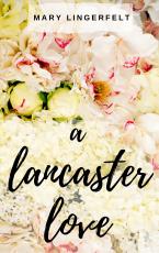 A Lancaster Love