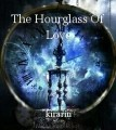 The Hourglass Of Love