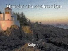 Memoirs of a loveless night