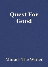 Quest For Good
