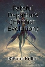Fateful Departure (Further Evolution)