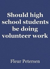 Should high school students be doing volunteer work