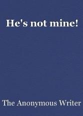 He's not mine!