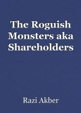 The Roguish Monsters aka Shareholders