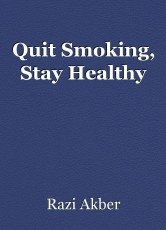 Quit Smoking, Stay Healthy