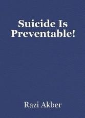 Suicide Is Preventable
