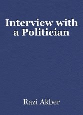 Interview with a Politician