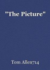 """The Picture"""