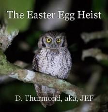 The Easter Egg Heist